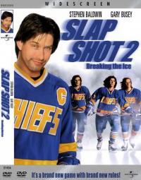 Slap Shot 2: Breaking the Ice / Удар със стик: Разчупване на леда (2002)