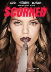 Scorned / Измамена (2013)