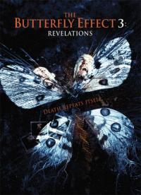 The Butterfly Effect 3: Revelation / Ефектът на пеперудата: Откровения (2009)