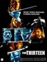 Five Thirteen / Пет, тринадесет (2013)