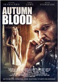 Autumn Blood / Есенна кръв (2013)