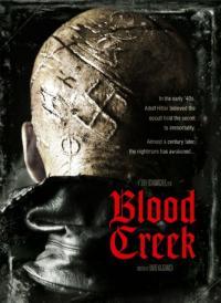 Blood Creek (Town Creek) / Аленият поток (2009)