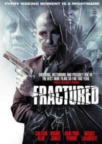 Fractured / Начупване (2013)