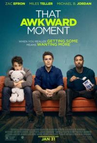 That Awkward Moment / Този неудобен момент (2014)