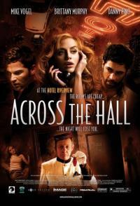 Across the Hall / През няколко стаи (2009)