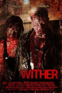 Wither / Изчезнали (2012)