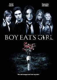 Boy Eats Girl / Момчето изяжда момичето (2005)