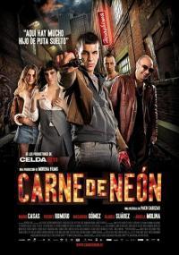Carne de neón / Neon Flesh / Неонова плът (2010)