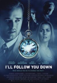 I'll Follow You Down / Ще те следвам навсякъде (2013)