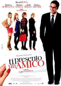 Ti presento un amico / Представям ти приятел (2010)