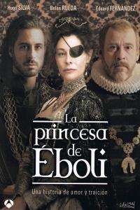 La princesa de Eboli - Part 1 / Принцеса де Еболи - Част 1 (2010)