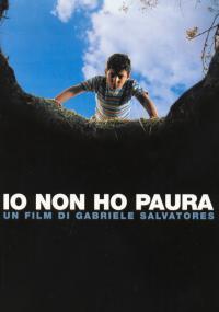 Io non ho paura / Не се страхувам (2003)
