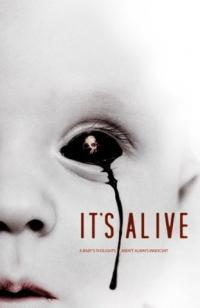It's Alive / То е живо (2008)