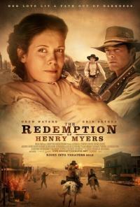 The Redemption of Henry Myers / Изкуплението на Хенри Майeрс (2014)