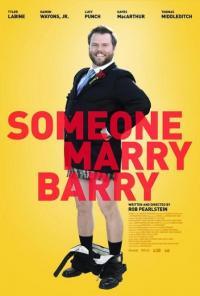 Someone Marry Barry / Някой ожени Бари (2014)