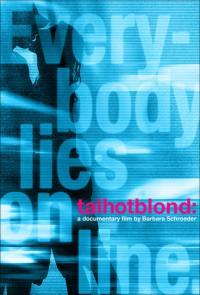 Talhotblond / Висока-секси-руса (2009)