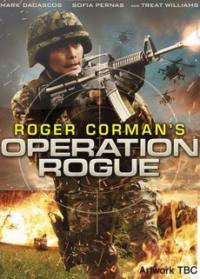 Operation Rogue / Операция Пакостник (2014)