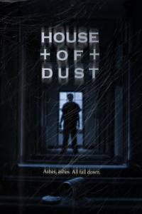 House of Dust / Къщата на прахта (2013)