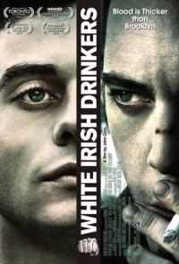 White Irish Drinkers / Бели ирландски пиячи (2010)