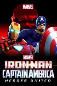 Iron Man and Captain America: Heroes United / Железният човек и Капитан Америка: Обединени герои (2014)