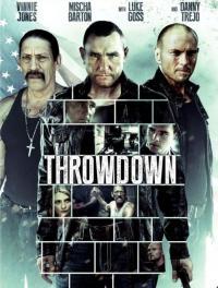 Beyond Justice / Throwdown / Отвъд правосъдието (2014)