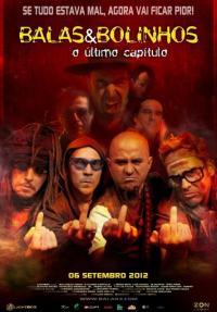 Balas & Bolinhos: O Ultimo Capitulo / Куршуми и бисквити (2012)