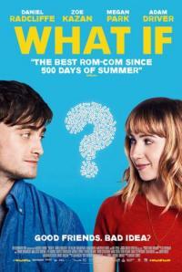 What If / Какво ще стане ако (2013)