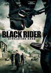 The Black Rider: Revelation Road / Черният Ездач: Пътят на Откровението (2014)