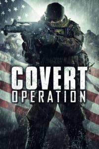 Covert Operation / The Borderland / Тайна операция (2014)