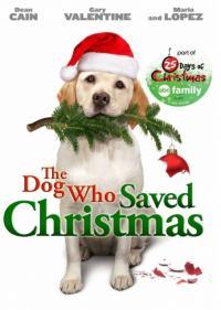 The Dog Who Saved Christmas. / Кучето, което спаси Коледа (2009) (BG Audio)