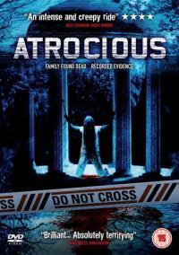 Atrocious / Брутално (2010)