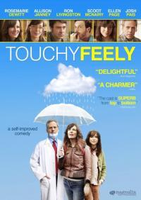 Touchy Feely / Докачливи (2013)