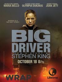 Big Driver / Опасен шофьор (2014)