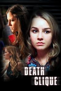 Death Clique / Смъртоносна клика (2014)