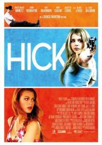 Hick / Провинциалистка (2011)