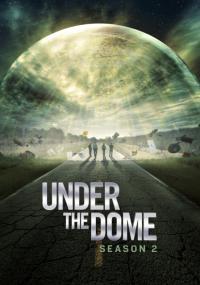 Under the Dome / Под купола - S02E13 - Season Finale