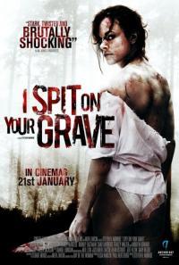 I Spit on Your Grave/ Плюя на гроба ти (2010)
