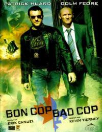 Bon Cop, Bad Cop / Добро ченге, лошо ченге (2006)