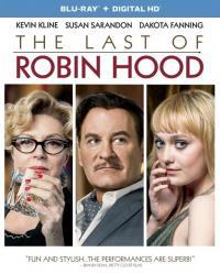 The Last of Robin Hood / Последният Робин Худ (2013)