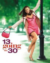 13 Going on 30 / Събудих се на 30 (2004)