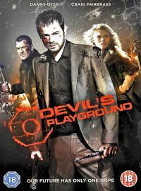 Devil's Playground / Дяволска площадка (2010)