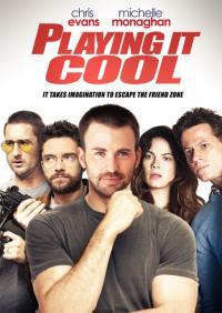 Playing It Cool / Приятно разсеяни (2014)