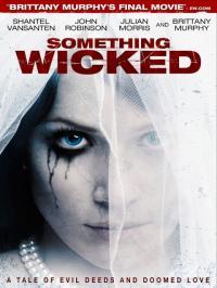 Something Wicked / Нещо покварено (2014)