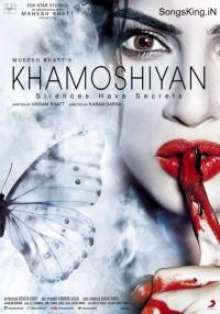 Khamoshiyan / Мълчанието (2015)
