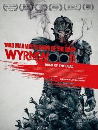 Wyrmwood / Пътят на мъртвите (2014)
