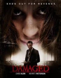 Damaged / Кървящи рани (2015)