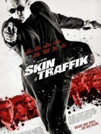 Skin Traffik / Трафик на кожа (2015)