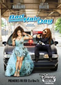 Bad Hair Day / Кофти прическа (2015)