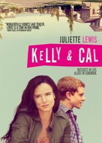 Kelly & Cal / Кели и Кал (2014)