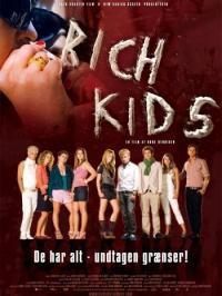 Rich Kids / Богаташчета (2007)